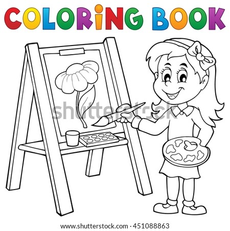 Coloring book girl painting on canvas - eps10 vector illustration.