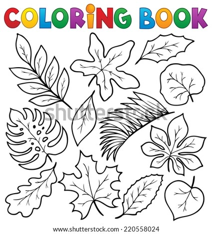 Coloring book leaves theme 1 - eps10 vector illustration. - stock vector