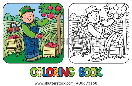 Coloring book of funny farmer or gardener in overall and baseball cap with apples in his hands near the apple tree, with boxes of apples. Profession series. Children vector illustration. - stock vector