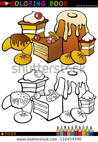 Coloring Book or Page Cartoon Illustration of Sweet Food like Cakes and Cookies and Buns for Children Education