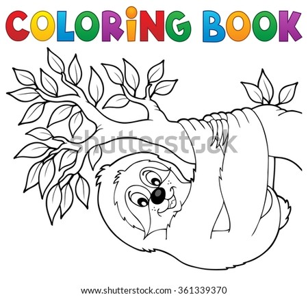 Coloring book sloth on branch - eps10 vector illustration. - stock vector