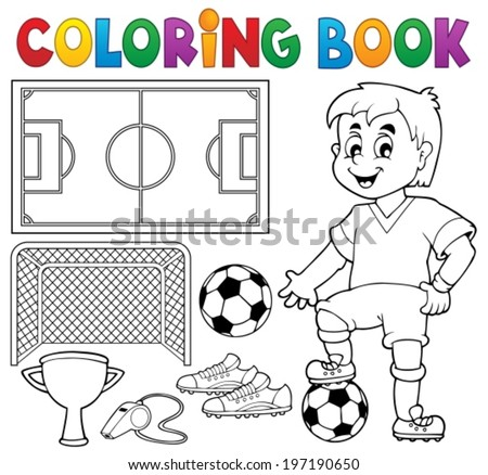 Coloring book soccer theme 1 - eps10 vector illustration. - stock vector