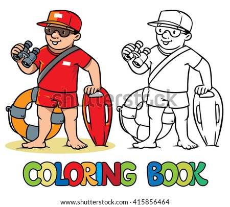 Coloring picture or coloring book of  lifegueard with equipment on the beach. Profession ABC series. Children vector illustration. - stock vector
