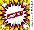 Comic book background Urgent! sign Card Pop Art office stamp with the word urgent - stock vector