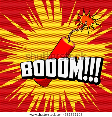 Comic book explosion. Dynamite. Boom!!! phrase on pop art style background. - stock vector