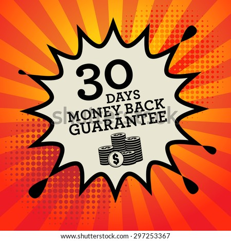Comic book explosion with text 30 days Money Back Guarantee, vector illustration