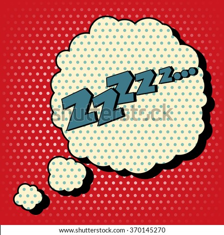 Comic Bubble in Pop Art Style with Expression Zzz. Vector illustration in vintage style - stock vector
