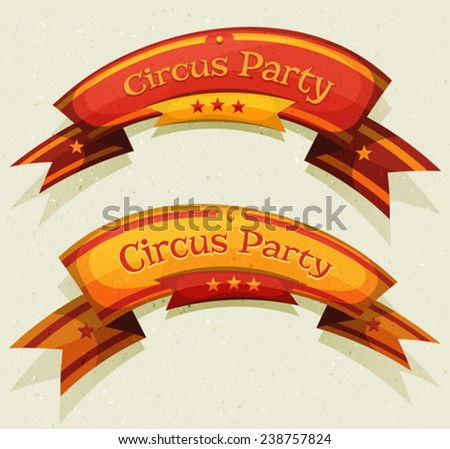 Comic Circus Party Banners And Ribbons/ Illustration of a set of funny cartoon circus party banners and ribbons, red and yellow, for festive event, carnival, holidays or ui game interface design - stock vector