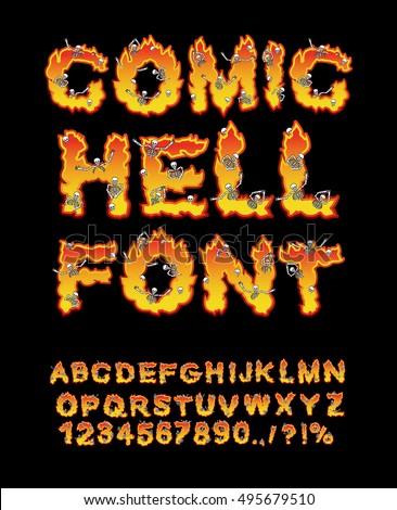 Comic Hell font. inferno ABC. Fire letters. Sinners in hellfire. hellish Alphabet. Scrape down flame for sins. torture skeletons