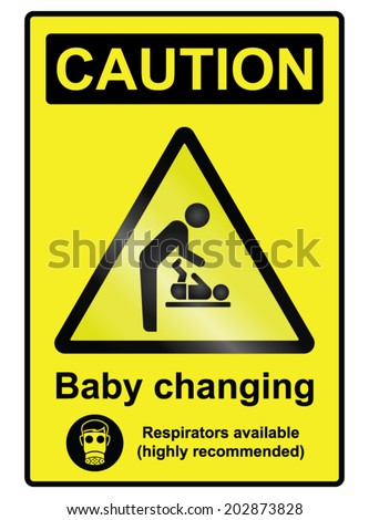 Comical baby changing hazard warning information sign isolated on white background