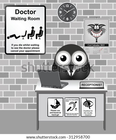 Comical bird Doctor waiting room with cancel your appointment if you die information sign   - stock vector