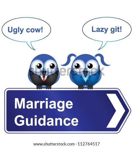 Comical marriage guidance sign isolated on white background