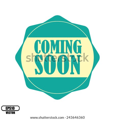 Coming soon blue label, Product Badge - icon isolated on white background.Vector illustration. - stock vector