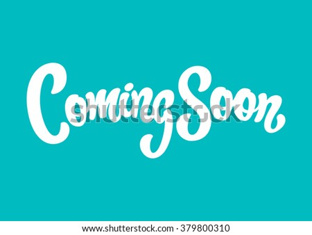 Coming Soon lettering text - stock vector