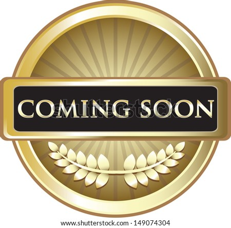 Coming Soon Pure Gold Award - stock vector