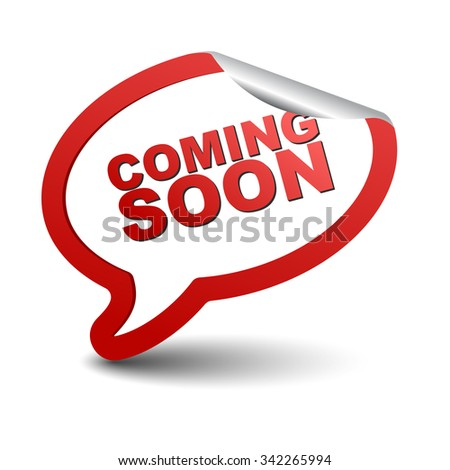 coming soon, red vector coming soon, red bubble coming soon, paper sticker coming soon, element coming soon sign coming soon, design coming soon, picture coming soon, illustration coming soon - stock vector