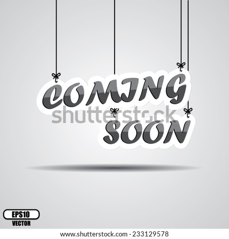 Coming soon Sign Hanging isolated on white. Vector - stock vector