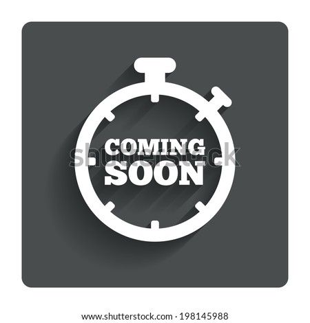 Coming soon sign icon. Promotion announcement symbol. Gray flat button with shadow. Modern UI website navigation. Vector - stock vector