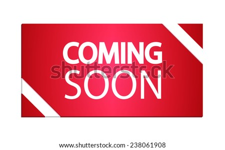 Coming soon. Vector illustration. - stock vector