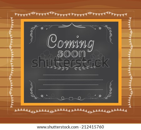 coming soon written on chalkboard - stock vector