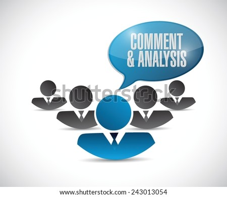 comment and analysis teamwork sign illustration design over a white background - stock vector