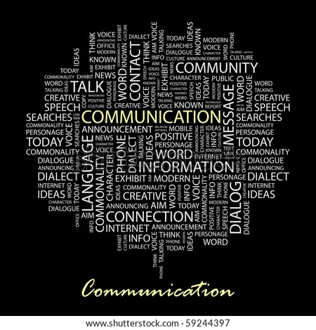 COMMUNICATION. Word collage on black background. Illustration with different association terms.