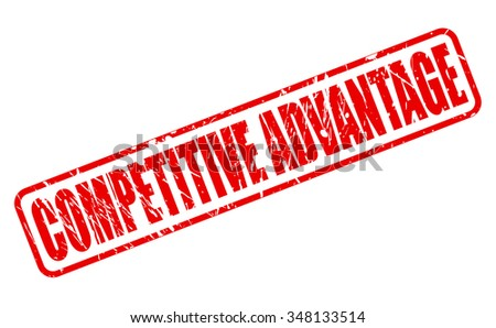 COMPETITIVE ADVANTAGE red stamp text on white - stock vector