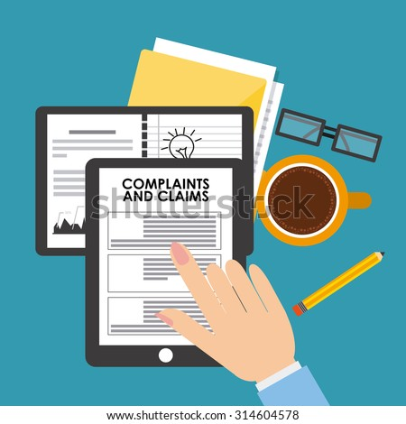 complaints and claims design, vector illustration eps10 graphic  - stock vector