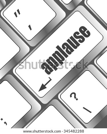 Computer keyboard with applause key - business concept vector illustration