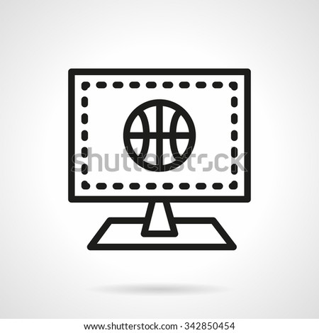 Computer monitor with basketball ball. On line sport games and competition translation, computer games. Black simple line style vector icon. Single web design element for mobile app or website. - stock vector