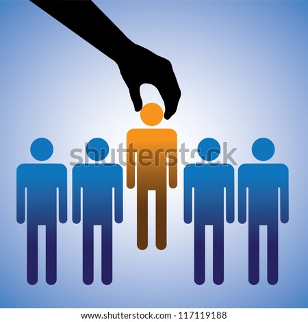 Concept illustration of hiring the best candidate. The graphic shows company making a choice of the person with right skills for the job among many candidates - stock vector