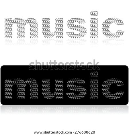 Concept illustration showing the word music made up of different musical notes and notations - stock vector