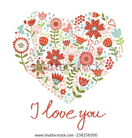 Concept love card with floral heart and handwritten letters. Vector illustration - stock vector