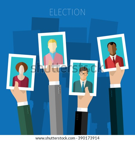 Concept of election. Hands hold portraits of candidates, election day campaign. Flat design, vector illustration. - stock vector
