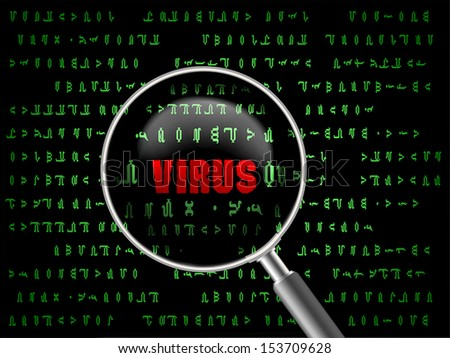 Concept of found virus computer in magnifier .
