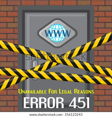 Concept of unavailable for legal reason error message with brick wall and door