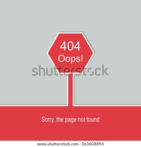 Concept page 404.  Sorry, page not found. Template reports that the page is not found. 404 connection error.  Vector.  - stock vector