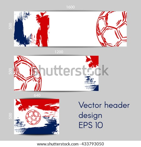 Concept vector banners for Euro 2016 France football championship with soccer ball and a French flag colors - stock vector