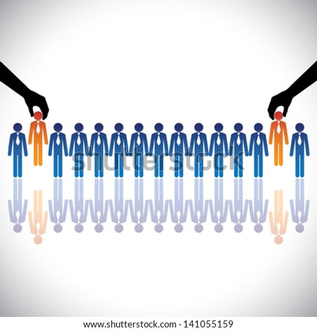 Concept vector graphic- hiring ( choosing ) the best job candidates. The graphic shows company making a choice of people with right skills for the job among many candidates competing for the same post