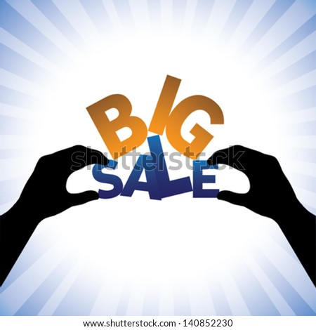 Concept vector graphic- person hand holding words big sale. This illustration can represents a company announcing sales at huge discounts during holidays - stock vector