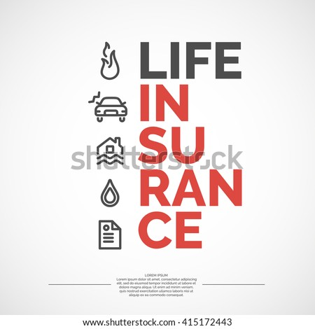 Conceptual Banner Life Insurance And Property.