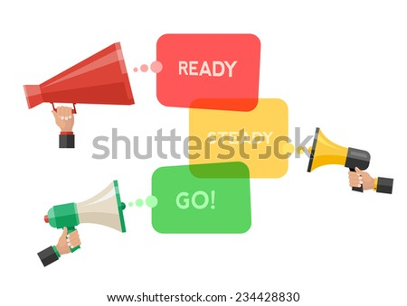 Conceptual illustration of ready, steady, go. Bubbles from megaphones indicate the moment of start an action. - stock vector