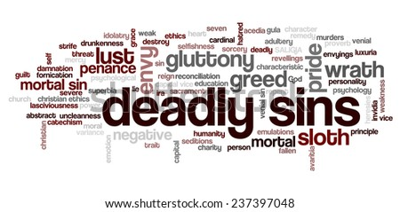 Conceptual tag cloud containing words related to seven deadly sins: pride, sloth, wrath, envy, lust, gluttony and greed - stock vector