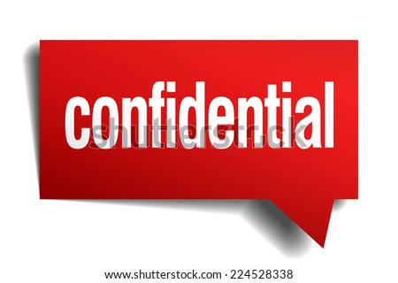 confidential red 3d realistic paper speech bubble - stock vector
