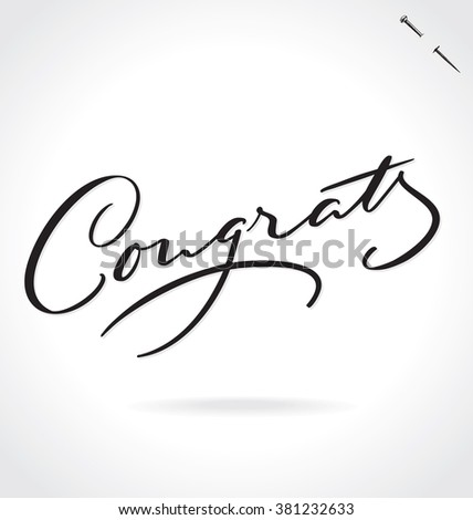 CONGRATS original custom hand lettering -- handmade calligraphy, vector (eps8); great for overlay for photo cards and greeting cards, or any designs for birthday, wedding, or other celebrations