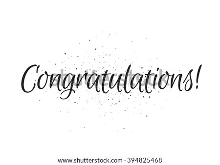 Congratulations inscription. Greeting card with calligraphy. Hand drawn lettering design. Usable as photo overlay. Typography for banner, poster or apparel design. Isolated vector element. - stock vector