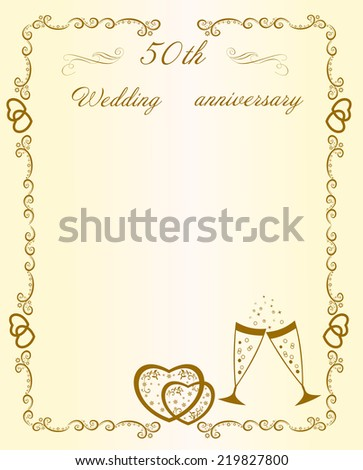 Congratulations on the anniversary of the 50 th anniversary of the wedding - stock vector