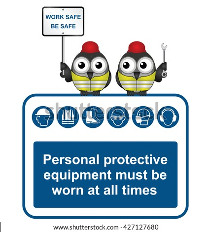 Construction industry mandatory wear personal protection equipment sign to current British Standards with work safe be safe message isolated on white background - stock vector