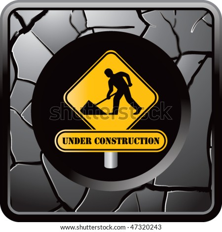 construction sign gray cracked web button