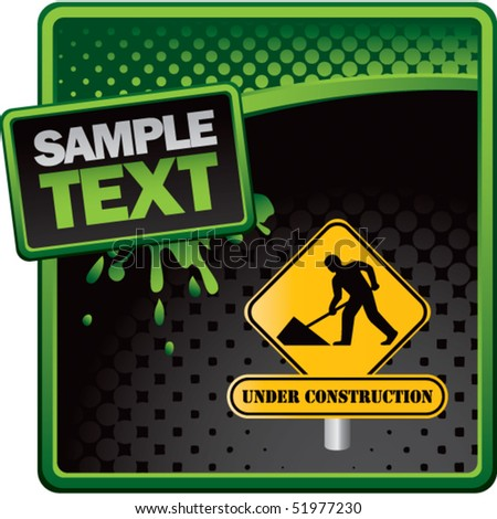 construction sign green and black halftone grungy ad